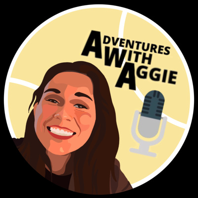 Adventures with Aggie logo featuring a graphic picture of Aggie on the left and a microphone on the right.